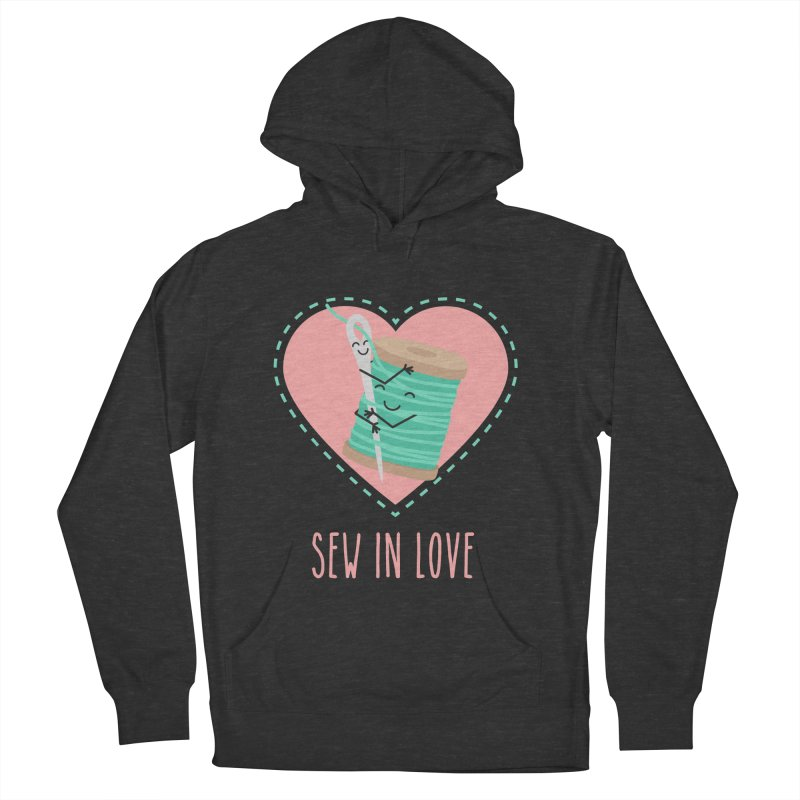 Sew In Love Women's French Terry Pullover Hoody by CardyHarHar's Artist Shop