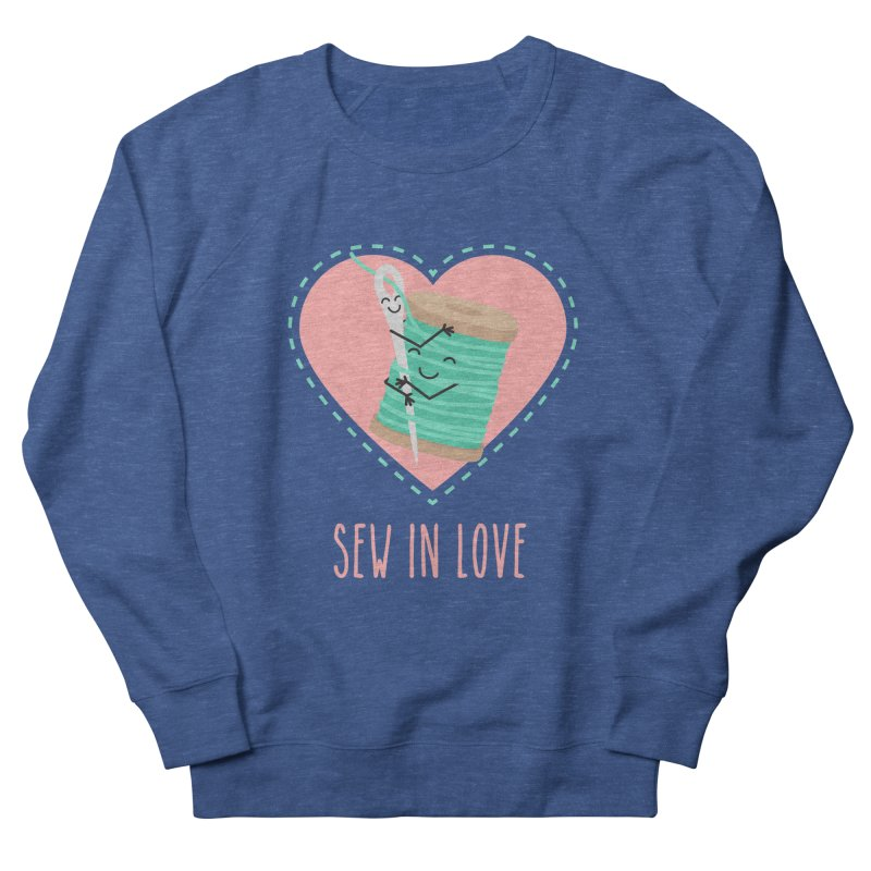 Sew In Love Men's French Terry Sweatshirt by CardyHarHar's Artist Shop
