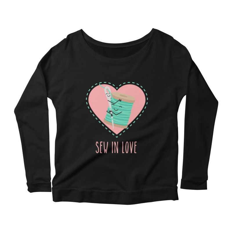 Sew In Love Women's Scoop Neck Longsleeve T-Shirt by CardyHarHar's Artist Shop
