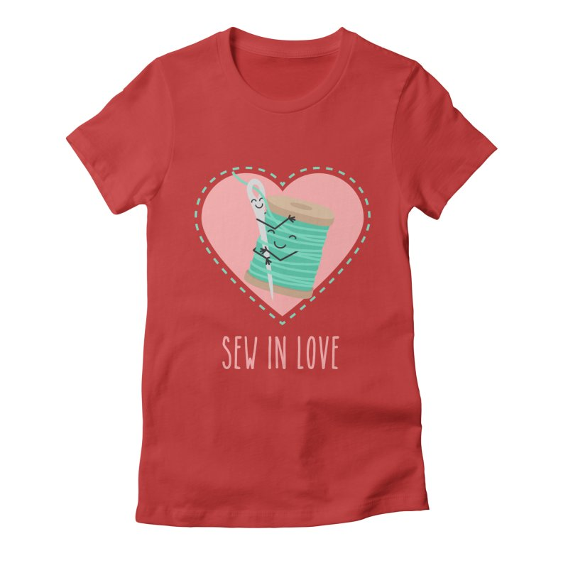Sew In Love Women's Fitted T-Shirt by CardyHarHar's Artist Shop