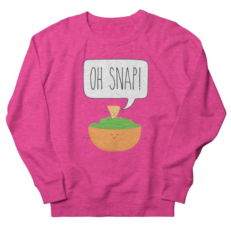 Oh Snap Women's French Terry Sweatshirt by CardyHarHar's Artist Shop