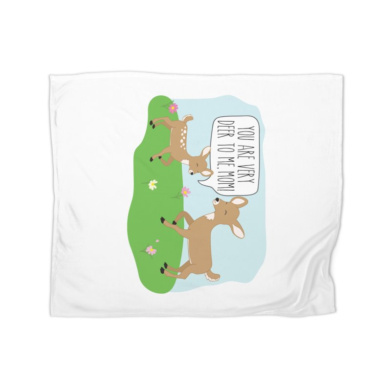 You Are Very Deer To Me, Mom! Home Fleece Blanket Blanket by CardyHarHar's Artist Shop