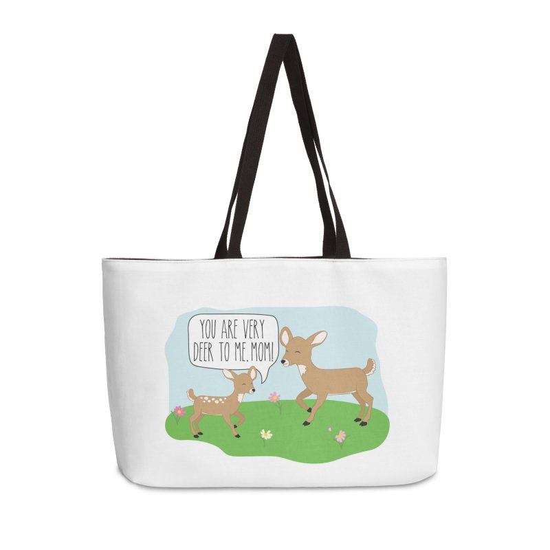 You Are Very Deer To Me, Mom! Accessories Weekender Bag Bag by CardyHarHar's Artist Shop