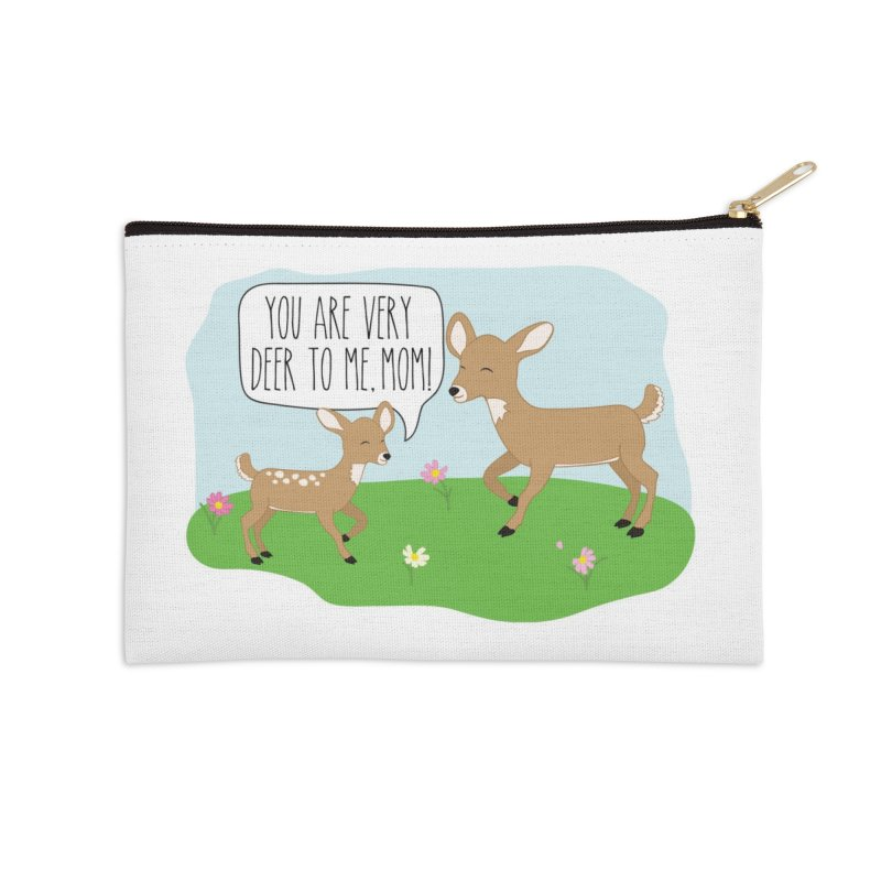 You Are Very Deer To Me, Mom! Accessories Zip Pouch by CardyHarHar's Artist Shop