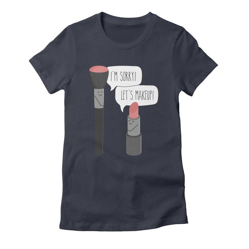 Let's Makeup Women's T-Shirt by CardyHarHar's Artist Shop