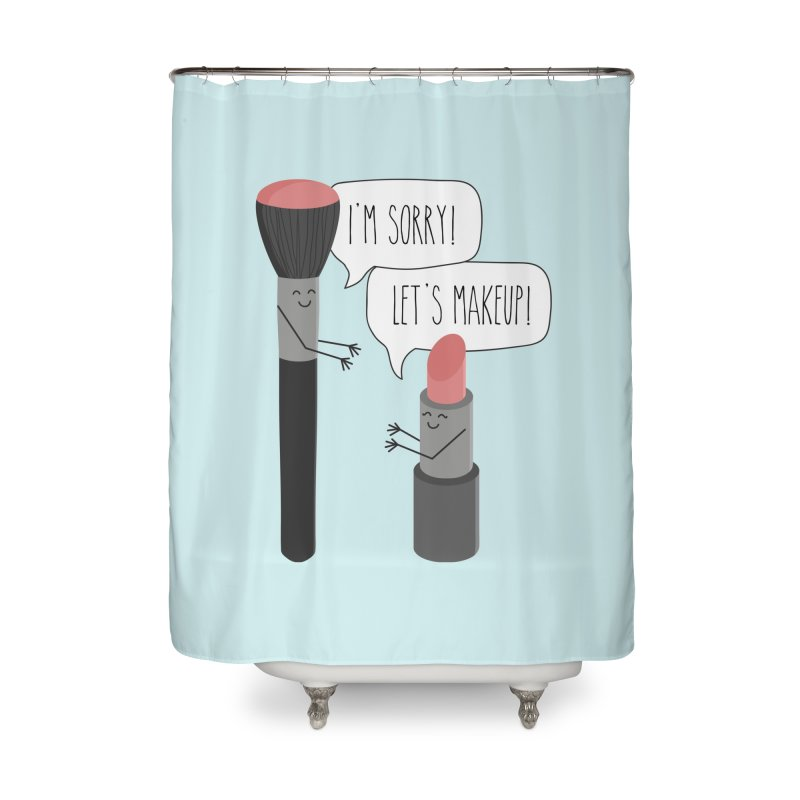 Let's Makeup Home Shower Curtain by CardyHarHar's Artist Shop
