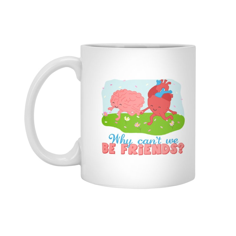 Why Can't We Be Friends Accessories Mug by CardyHarHar's Artist Shop