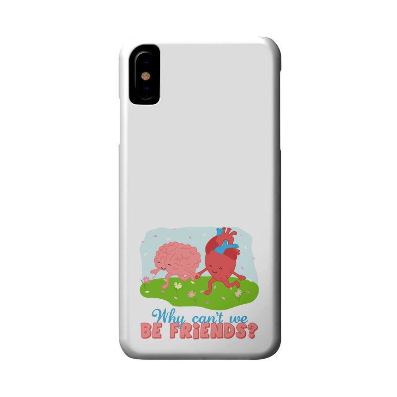 Why Can't We Be Friends Accessories Phone Case by CardyHarHar's Artist Shop
