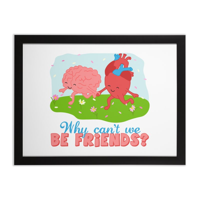 Why Can't We Be Friends Home Framed Fine Art Print by CardyHarHar's Artist Shop