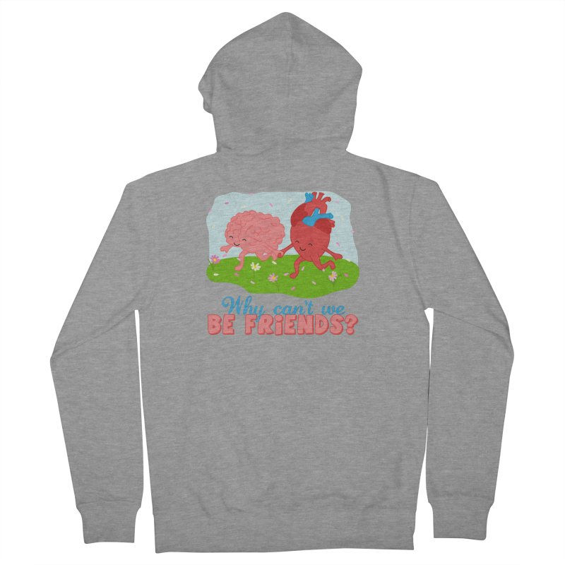 Why Can't We Be Friends Women's Zip-Up Hoody by CardyHarHar's Artist Shop