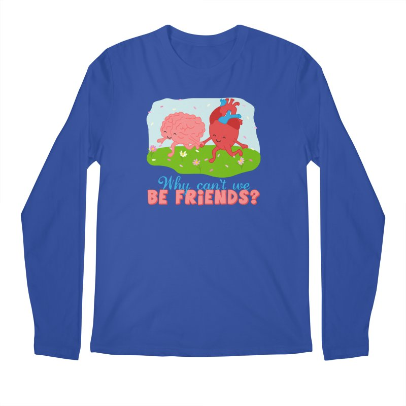 Why Can't We Be Friends Men's Longsleeve T-Shirt by CardyHarHar's Artist Shop
