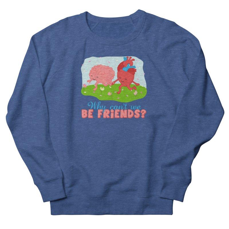 Why Can't We Be Friends Men's Sweatshirt by CardyHarHar's Artist Shop