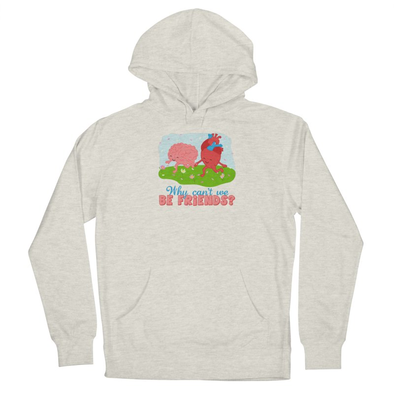 Why Can't We Be Friends Women's Pullover Hoody by CardyHarHar's Artist Shop