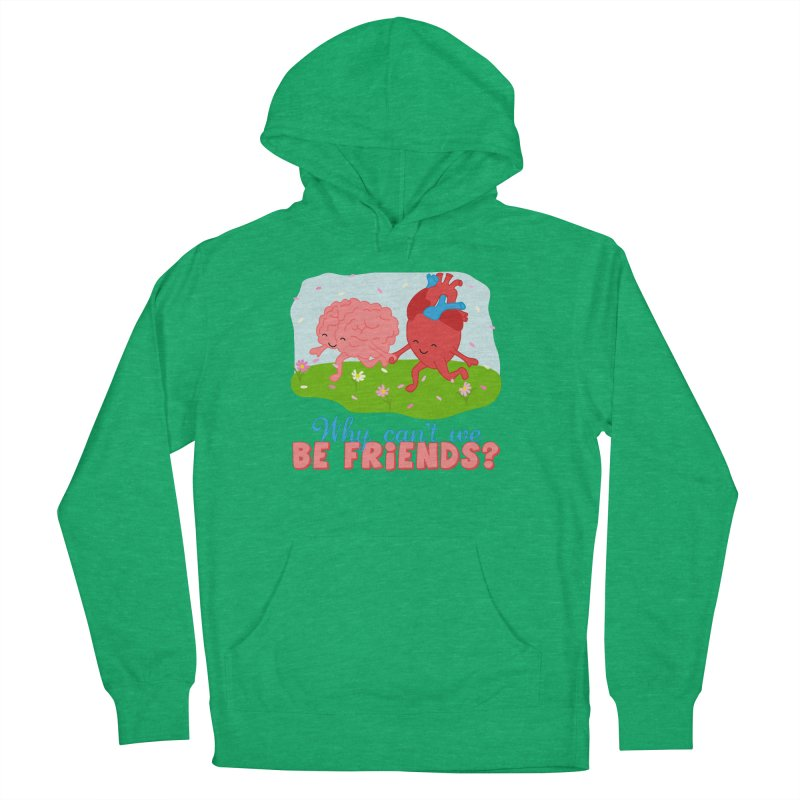 Why Can't We Be Friends Women's French Terry Pullover Hoody by CardyHarHar's Artist Shop