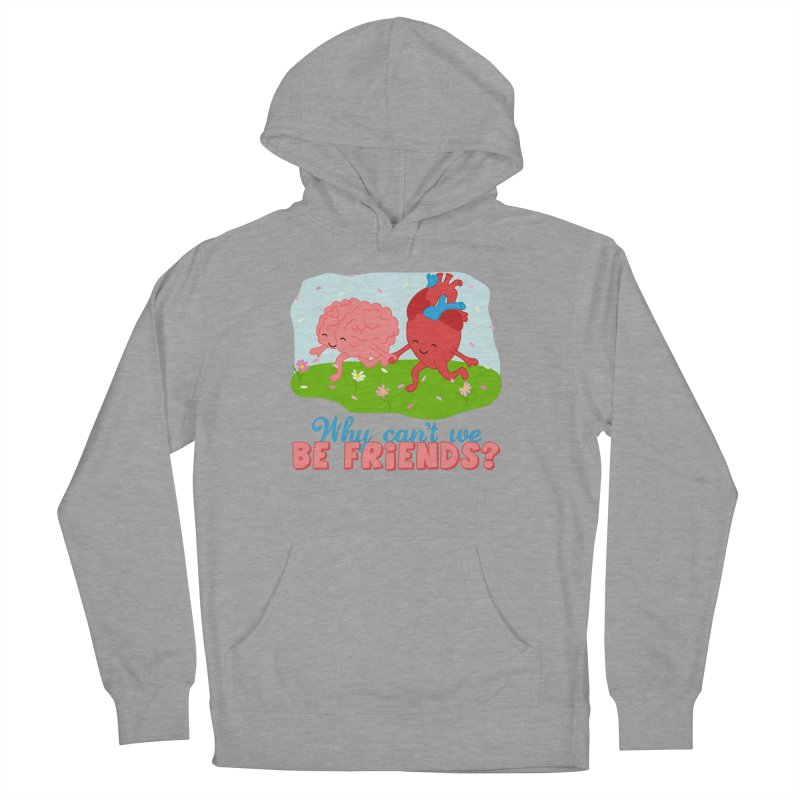 Why Can't We Be Friends Men's French Terry Pullover Hoody by CardyHarHar's Artist Shop