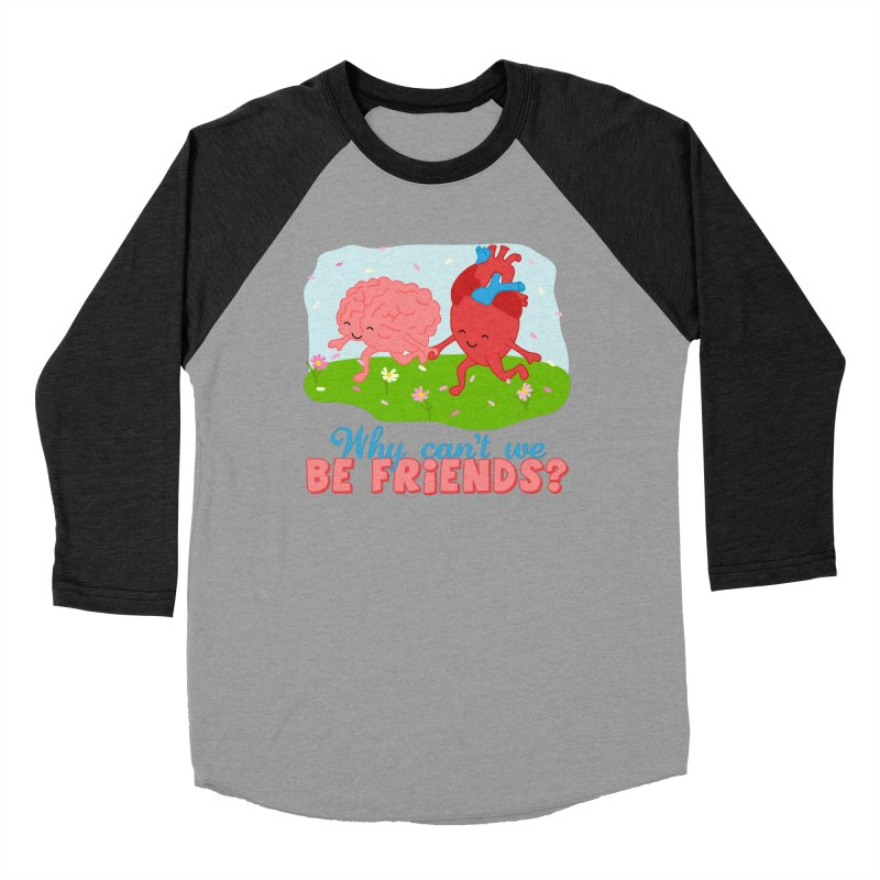 Why Can't We Be Friends Men's Baseball Triblend Longsleeve T-Shirt by CardyHarHar's Artist Shop