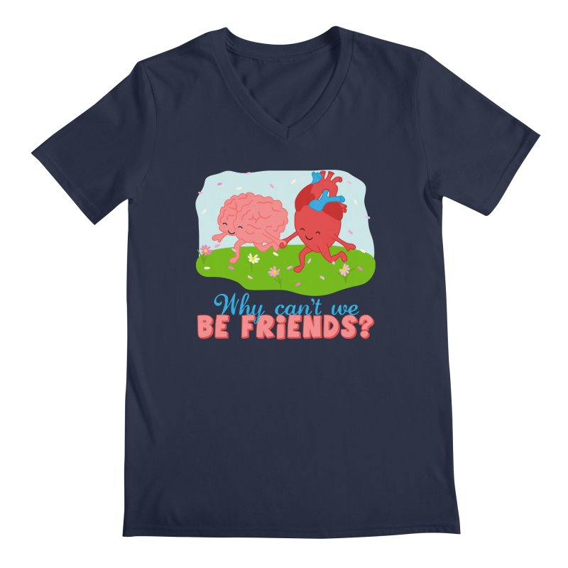 Why Can't We Be Friends Men's Regular V-Neck by CardyHarHar's Artist Shop
