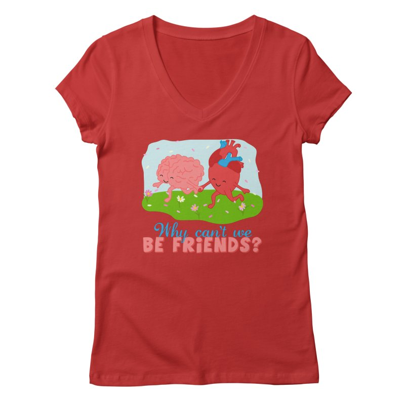 Why Can't We Be Friends Women's Regular V-Neck by CardyHarHar's Artist Shop