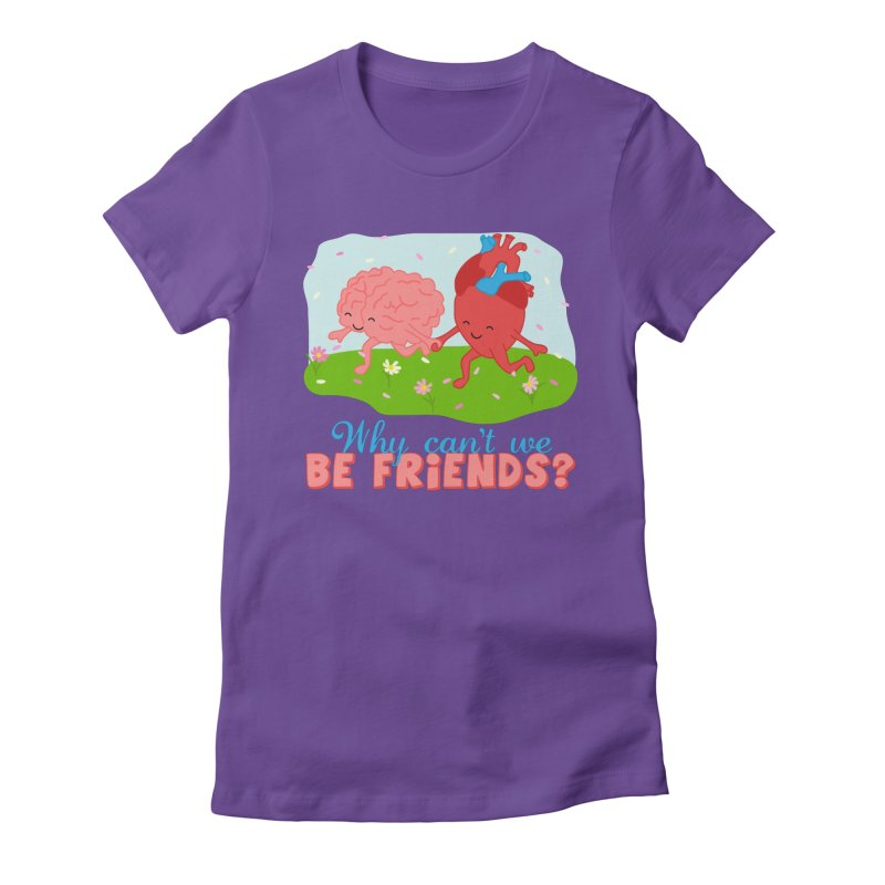 Why Can't We Be Friends Women's Fitted T-Shirt by CardyHarHar's Artist Shop