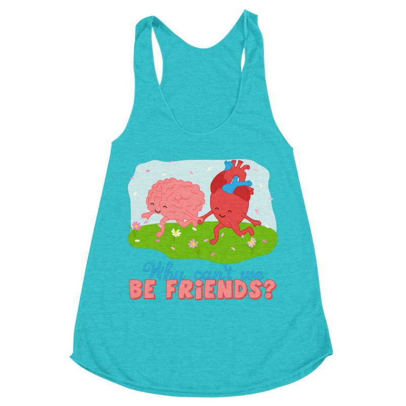 Why Can't We Be Friends Women's Racerback Triblend Tank by CardyHarHar's Artist Shop