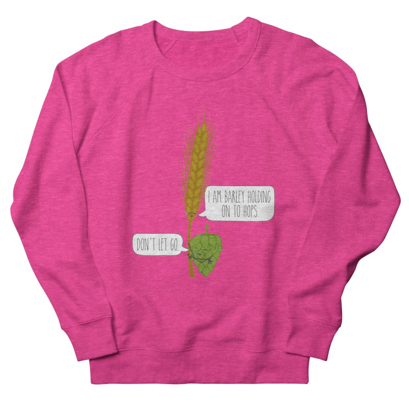 Barley and Hops Women's French Terry Sweatshirt by CardyHarHar's Artist Shop