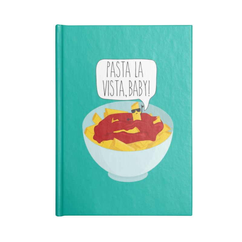 Pasta La Vista, Baby Accessories Notebook by CardyHarHar's Artist Shop