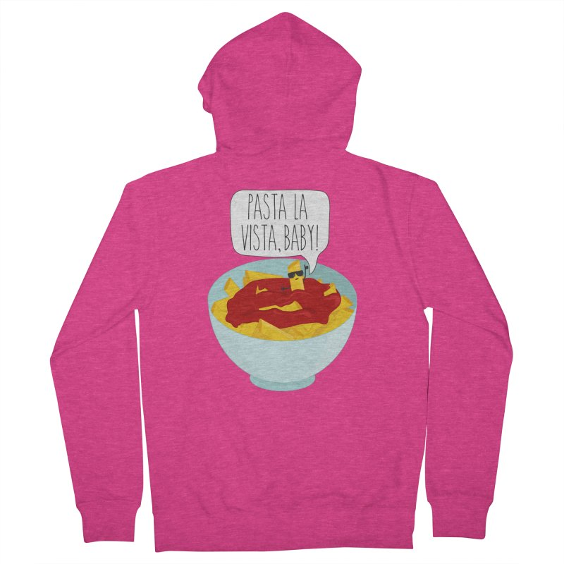Pasta La Vista, Baby Women's French Terry Zip-Up Hoody by CardyHarHar's Artist Shop