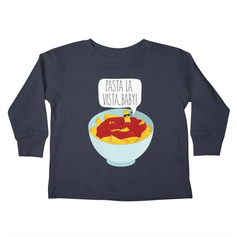Pasta La Vista, Baby Kids Toddler Longsleeve T-Shirt by CardyHarHar's Artist Shop