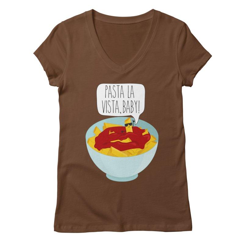 Pasta La Vista, Baby Women's Regular V-Neck by CardyHarHar's Artist Shop