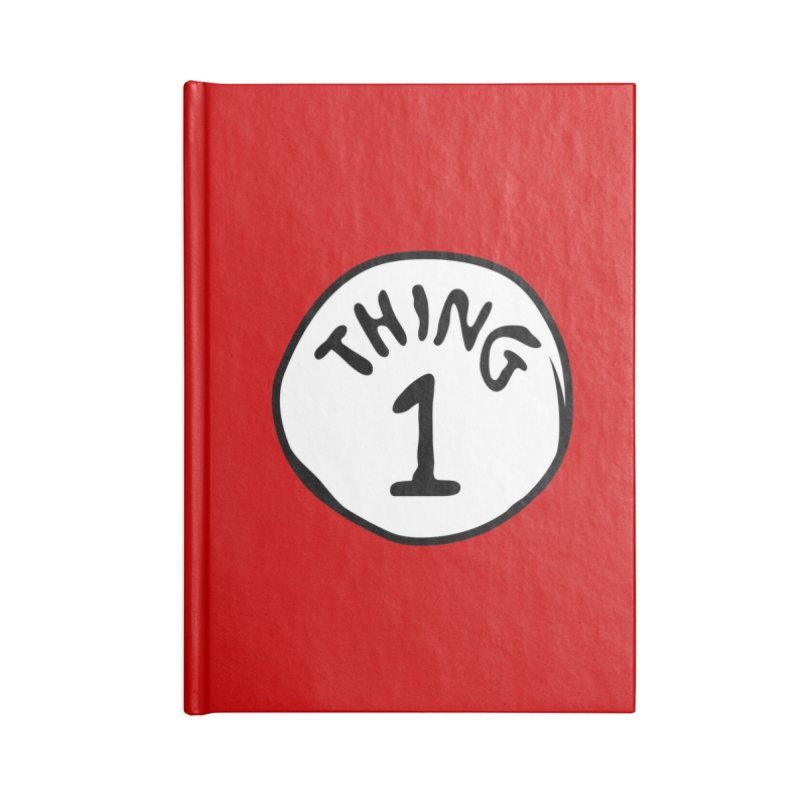 Thing 1 Accessories Blank Journal Notebook by CardyHarHar's Artist Shop
