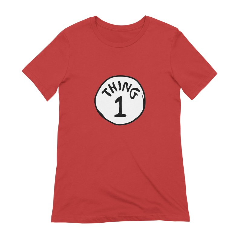 Thing 1 Women's Extra Soft T-Shirt by CardyHarHar's Artist Shop