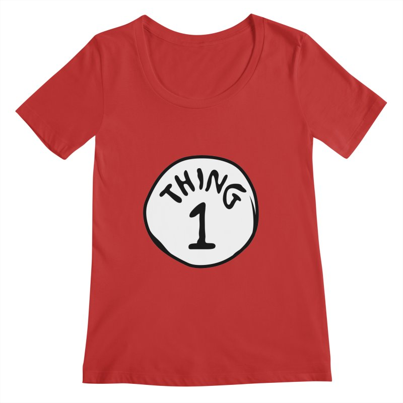 Thing 1 Women's Scoop Neck by CardyHarHar's Artist Shop