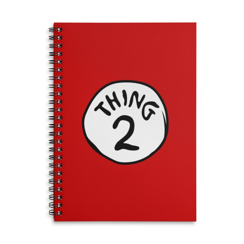 Thing 2 Accessories Lined Spiral Notebook by CardyHarHar's Artist Shop