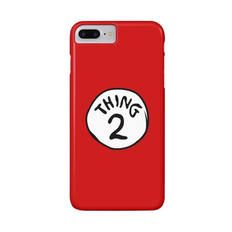 Thing 2 Accessories Phone Case by CardyHarHar's Artist Shop