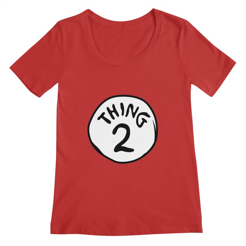 Thing 2 Women's Regular Scoop Neck by CardyHarHar's Artist Shop