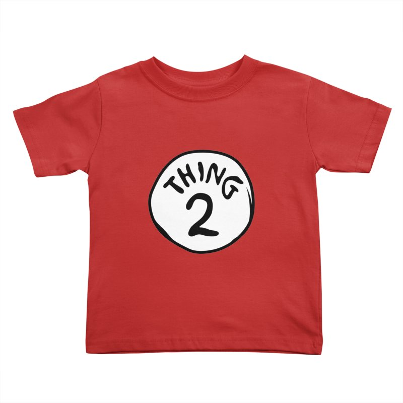 Thing 2 Kids Toddler T-Shirt by CardyHarHar's Artist Shop