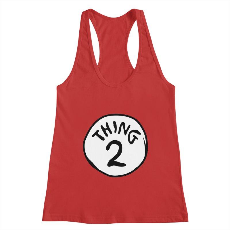 Thing 2 Women's Tank by CardyHarHar's Artist Shop