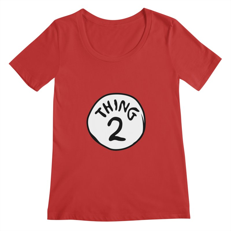 Thing 2 Women's Regular Scoop Neck by CardyHarHar's Artist Shop
