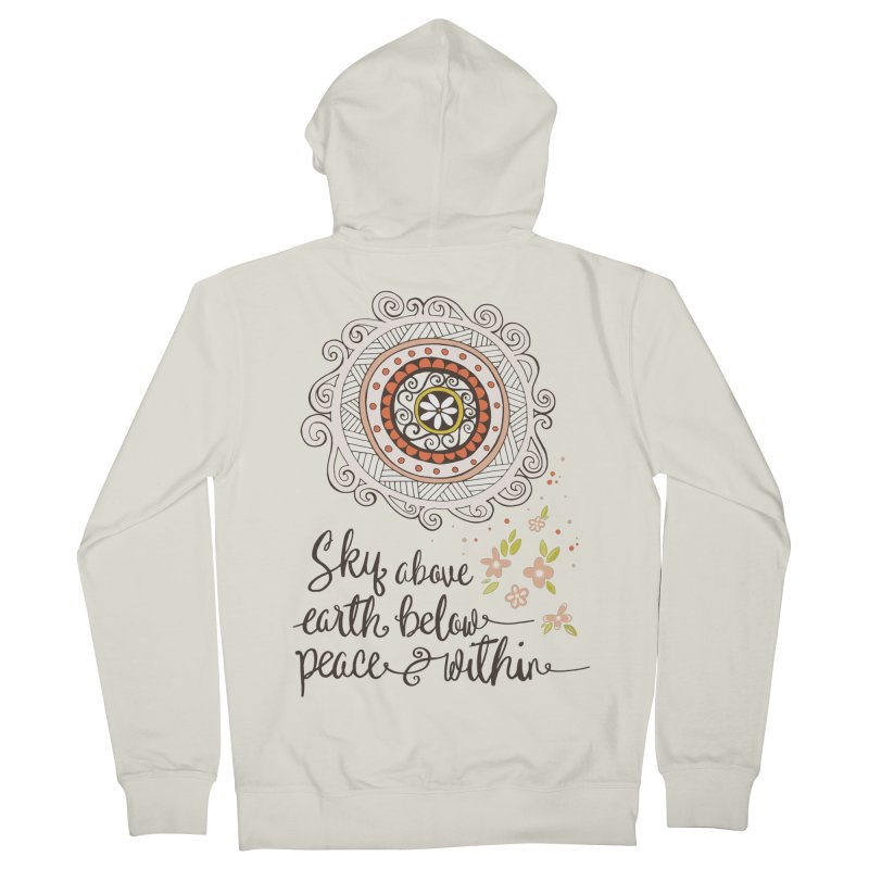 Sky Above, Earth Below, Peace Within. Women's Zip-Up Hoody by Carrie Stephens Artist Shop