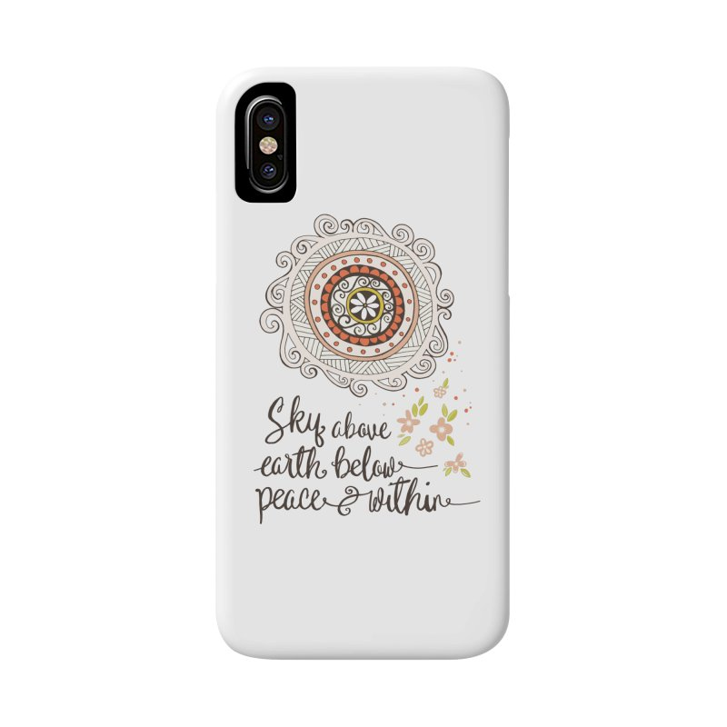 Sky Above, Earth Below, Peace Within. Accessories Phone Case by Carrie Stephens Artist Shop