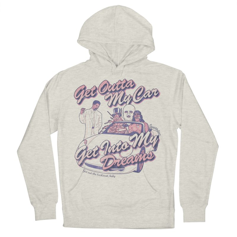 Get Outta My Car Men's Pullover Hoody by Cart00nlion's Artist Shop