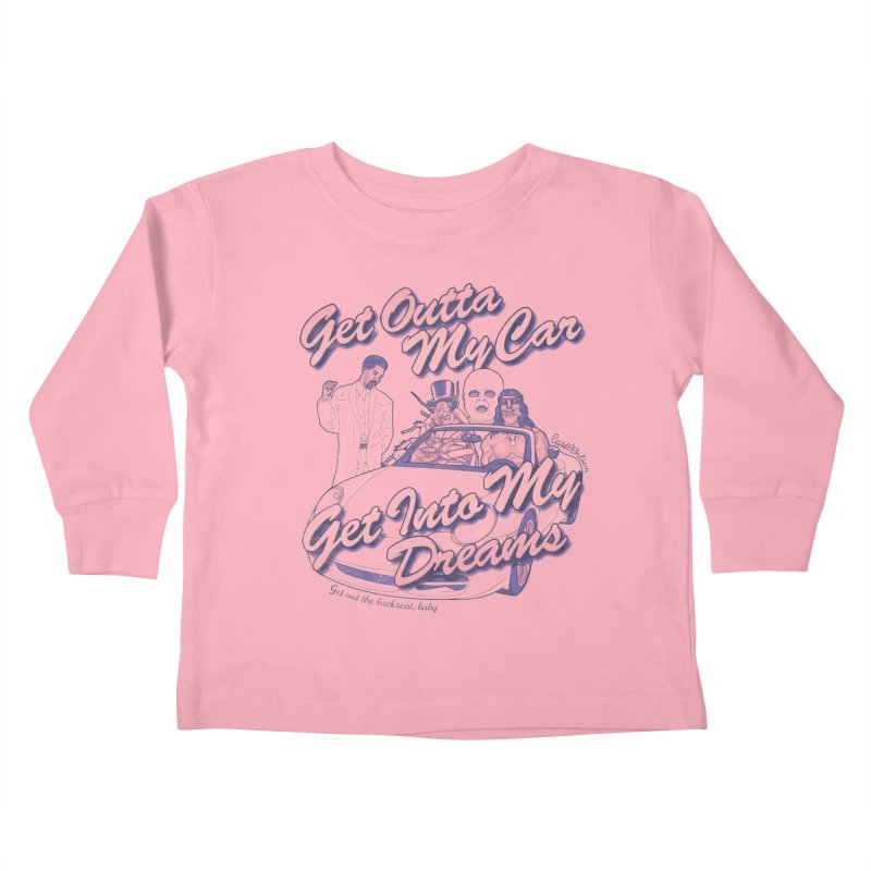Get Outta My Car Kids Toddler Longsleeve T-Shirt by Cart00nlion's Artist Shop