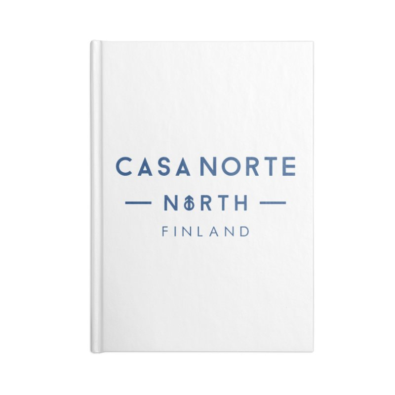 CasaNorte - FinCasa Accessories Blank Journal Notebook by Casa Norte's Artist Shop