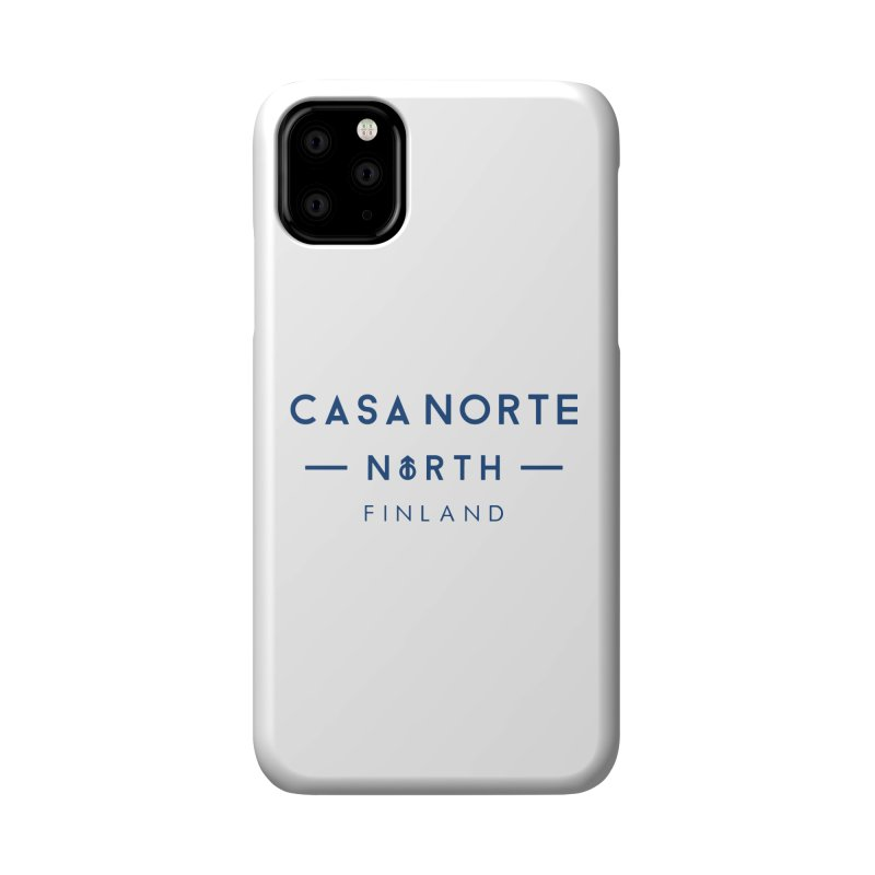 CasaNorte - FinCasa Accessories Phone Case by Casa Norte's Artist Shop