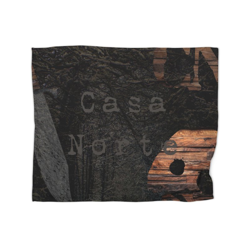 CasaNorte - CasaForest Home Blanket by CasaNorte's Artist Shop