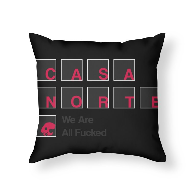 CasaNorte - BLetF Home Throw Pillow by CasaNorte's Artist Shop