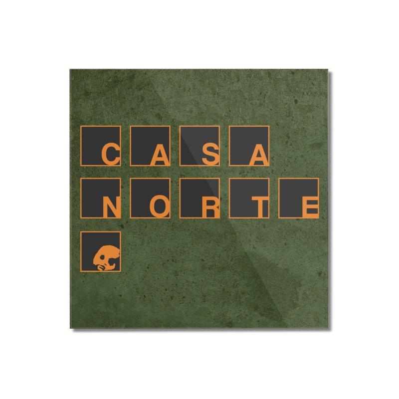 CasaNorte - BLetO Home Mounted Acrylic Print by CasaNorte's Artist Shop