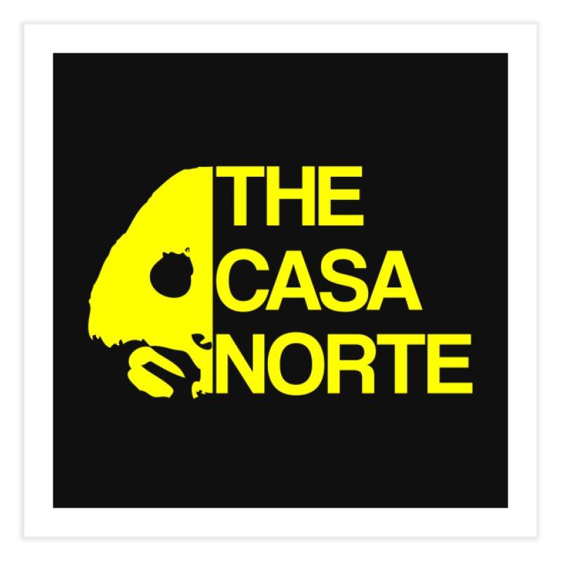 CasaNorte - The Casa Norte Home Fine Art Print by CasaNorte's Artist Shop