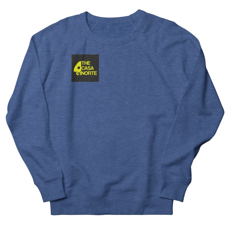 CasaNorte - The Casa Norte Women's French Terry Sweatshirt by Casa Norte's Artist Shop