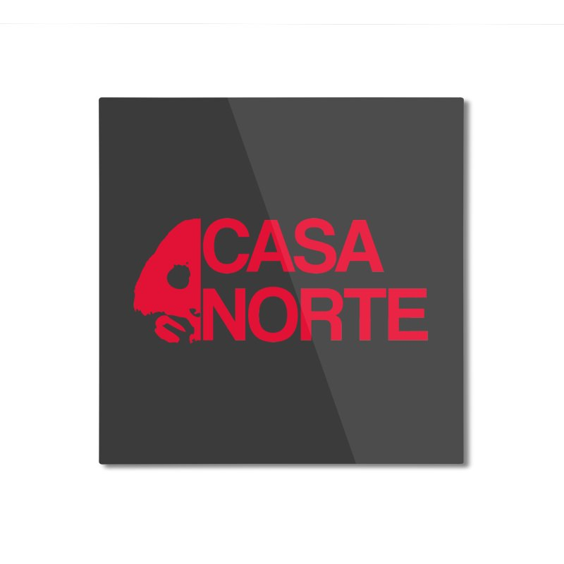 CasaNorte - Casa Norte HlfR Home Mounted Aluminum Print by CasaNorte's Artist Shop